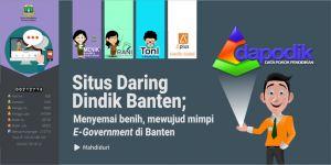 Situs Daring Dindik Banten: Menyemai Benih, Mewujud Mimpi e-Government di Banten