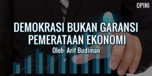 Arif Budiman: Demokrasi Bukan Garansi Pemerataan Ekonomi