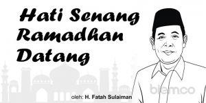 Fatah Sulaiman: Hati Senang Ramadhan Datang
