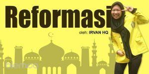 Catatan Irvan Hq: Reformasi