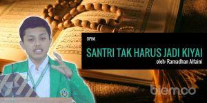 Ramadhan Alfaini: Santri Tak Harus Jadi Kyai