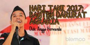 Angga Hermanda: Hari Tani 2017, Banten Darurat Agraria