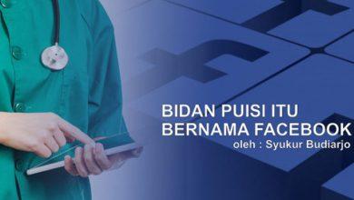 Photo of Syukur Budiardjo: Bidan Puisi Itu Bernama Facebook
