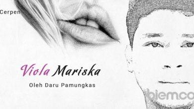 Photo of Cerpen Daru Pamungkas: Viola Mariska
