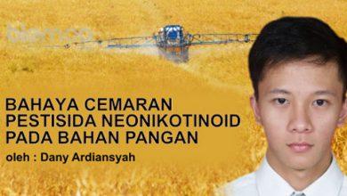 Photo of Bahaya Cemaran Pestisida Neonikotinoid pada Bahan Pangan