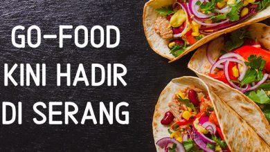 Photo of Go-Food Sudah Sampai Serang, Penasaran Seperti Apa?