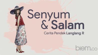 Photo of Cerita Pendek Langlang R: Senyum dan Salam