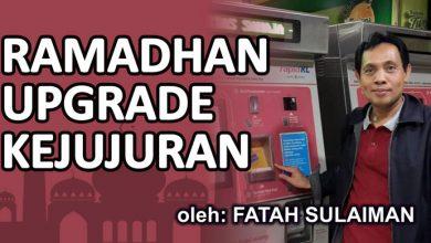 Photo of Fatah Sulaiman: Ramadhan Upgrade Kejujuran