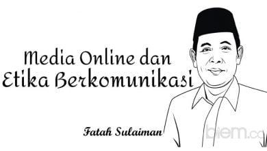Photo of Fatah Sulaiman: Media Online dan Etika Berkomunikasi