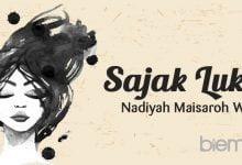 Photo of Sajak Luka Nadiyah Maisaroh Wafa