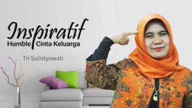 Photo of Tri Sulistyowati, Inspiratif, Humble dan Cinta Keluarga