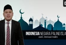 Photo of Ahmad Halim: Indonesia Negara Paling Islami?