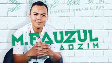 Photo of M. Fauzul Adzim: Kuliah Ok, Organisasi Ok, Prestasi Juga Ok. Mau Tahu Rahasianya? Yuk Simak!