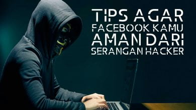 Photo of Tips Agar Facebook Kamu Aman dari Serangan Hacker