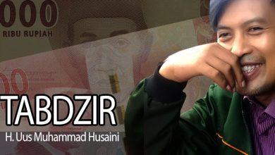 Photo of Uus M. Husaini: Tabdzir