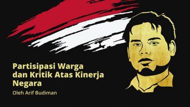 Photo of Arif Budiman: Partisipasi Warga dan Kritik Kinerja Negara