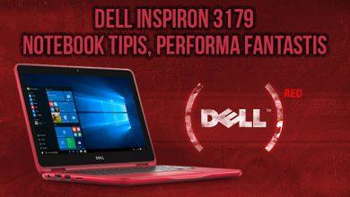 Photo of Dell Inspiron 3179, Laptop 2 in 1 Desain Tipis Performa Fantastis