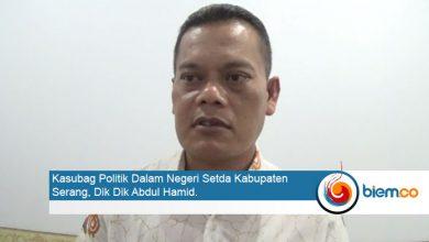 Kasubag Politik Dalam Negeri Setda Kabupaten Serang, Dik Dik Abdul Hamid.