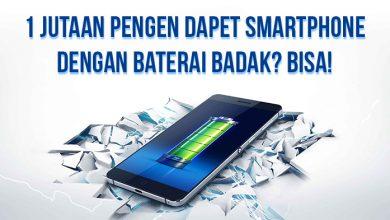 Photo of Mau Smartphone yang Kuat Berhari-hari dengan Harga 1 Jutaan? Ini Jawabannya