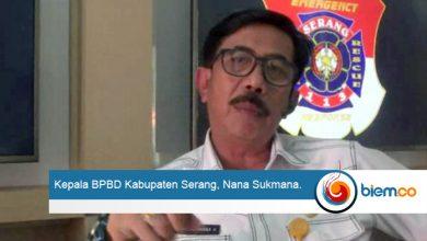 Kepala BPBD Kabupaten Serang, Nana Sukmana