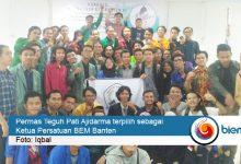 Photo of Jadi Ketua Persatuan BEM Banten, Permas Teguh: Demontrasi Itu Wajib