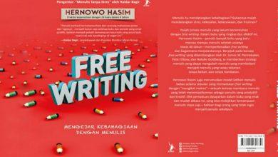 Photo of Review Buku Free Writing: Menulis Bebas Sungguh Mudah