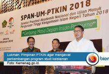 Photo of SPAN-UM PTKIN 2018 Dibuka, Menag: Jadikan PTKIN sebagai DNA Islam Wasyatiyah