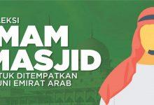 Photo of Segera Daftar! Kemenag Buka Seleksi Imam Masjid untuk Ditempatkan di Uni Emirat Arab
