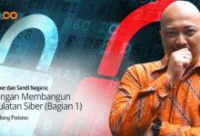 Photo of Bambang Pratama: Badan Siber dan Sandi Negara; Tantangan Membangun Kedaulatan Siber (Bagian 1)