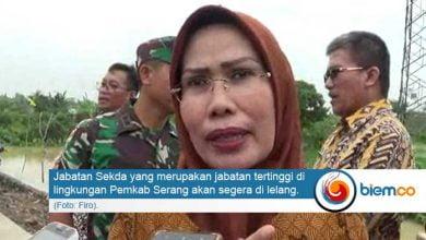 .Lelang Jabatan Sekda Kabupaten Serang