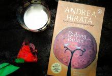 "Photo of Resensi Novel ""Padang Bulan"" Andrea Hirata: Mengungkapkan Rasa Kecintaan dan Kehumorisan"
