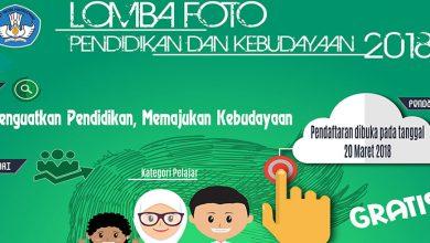 Photo of Segera! Lomba Foto, Artikel, dan Karya Jurnalistik Dikbud 2018, Total Hadiah Rp291 Juta