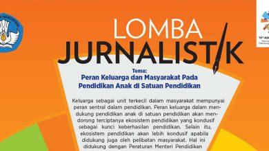 Photo of Ayo Ikuti Lomba Jurnalistik Pendidikan Keluarga 2018, Total Hadiah Rp196 Juta