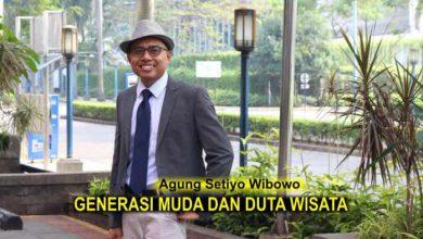 Photo of Agung Setiyo Wibowo: Generasi Muda dan Duta Wisata
