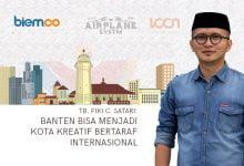 Photo of Tb Fiki Satari: Banten Bisa Menjadi Kota Kreatif Bertaraf Internasional