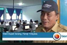 Photo of Wakil Bupati Serang Minta Sistem UNBK Dibenahi
