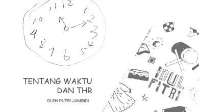 Photo of Putri Jambidi: Tentang Waktu dan THR