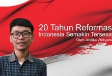 Photo of Andika Widiyanto: 20 Tahun Reformasi, Indonesia Semakin Tersesat