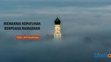 Photo of Arif Budiman: Memaknai Kepatuhan Berpuasa Ramadhan