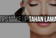 Photo of Tips Make-Up Bertahan Lama Meski Padat Aktivitas