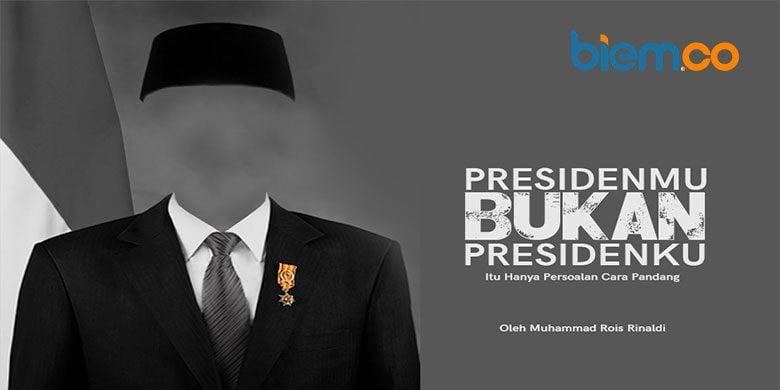 Cara Pandang Presiden