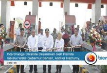 Photo of Proyek Interchange Cikande Diresmikan, Pemerintah Berharap Bisa Dongkrak Investasi