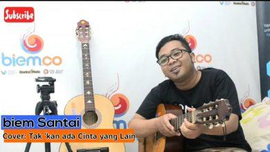 """Photo of Video: biem Santai ~ Cover """"Tak 'kan Ada Cinta yang Lain"""" – Dewa 19"""