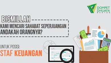 Photo of Dompet Dhuafa Banten Memanggil Anda untuk Mengisi Posisi Staf Keuangan