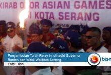 Photo of Disambut Ribuan Warga, Torch Relay Asian Games Tiba di Kota Serang