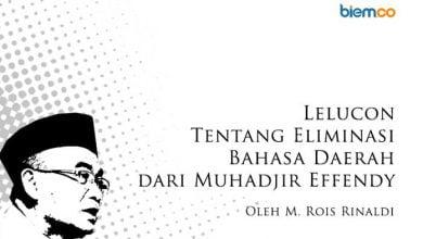 Photo of Muhammad Rois Rinaldi: Lelucon tentang Eliminasi Bahasa Daerah dari Muhadjir Effendy
