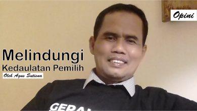 Photo of Agus Sutisna: Melindungi Kedaulatan Pemilih