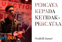 Photo of Dzulkifli Jumari: Percaya kepada Ketidakpercayaan