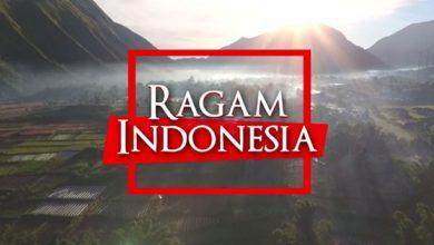 Photo of Menjelajahi Pesona Alam Nusantara Lewat 'Ragam Indonesia'