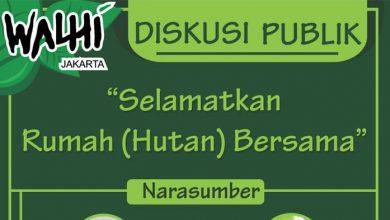 Photo of Walhi Jakarta Akan Gelar Diskusi Publik Selamatkan Hutan, Gratis!